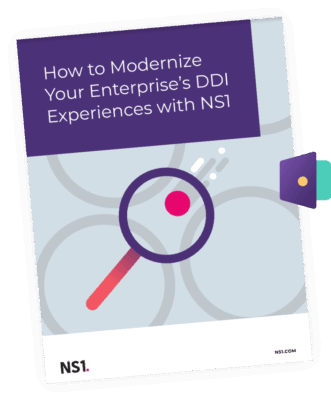 How to Modernize Your Enterprise's DDI Experience with NS1
